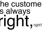 customer-is-always-right